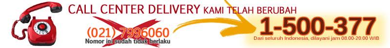 Perubahan nomor Call Center Delivery dari 7996060 menjadi 1500377